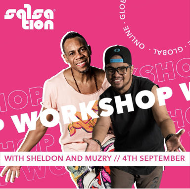 Picture of SALSATION Workshop with Muzry and Sheldon, Online, Global, 04 Sep 2021