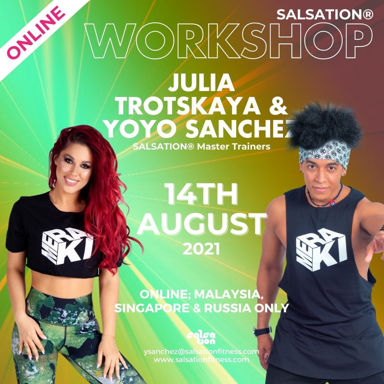Picture of SALSATION, Workshop with Yoyo and Julia, Online, Malaysia, Singapore and Russia, 14 Aug 2021