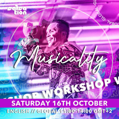 Picture of MUSICALITY WORKSHOP WITH ALEJANDRO, GLOBAL - EUROPE, 16 Oct 2021
