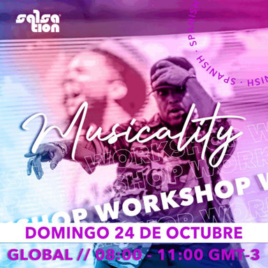 Picture of MUSICALITY WORKSHOP WITH ALEJANDRO, GLOBAL - AMERICAS, 24 Oct 2021