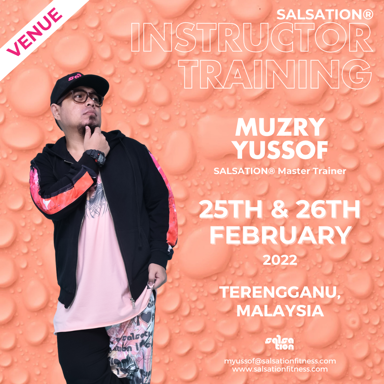 Picture of SALSATION Instructor training with Muzry, Venue, Malaysia, 25 Feb 2022 - 26 Feb 2022